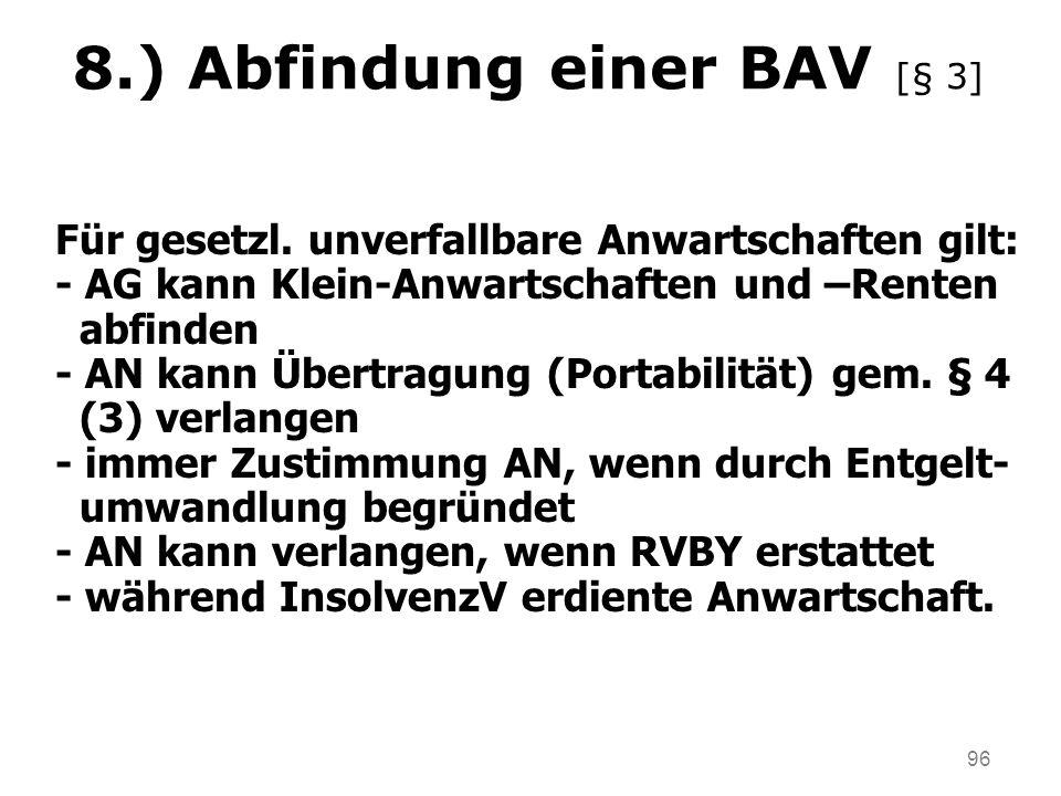 8.) Abfindung einer BAV [§ 3]